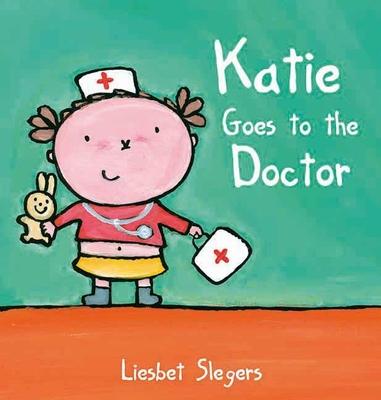 Katie Goes to the Doctor - Slegers, Liesbet