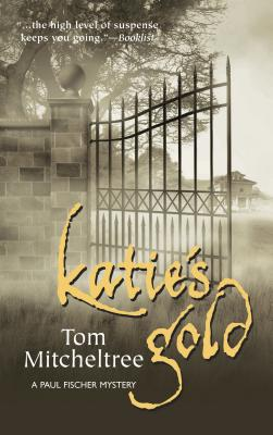 Katie's Gold - Mitcheltree, Tom