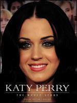 Katy Perry: The Whole Story