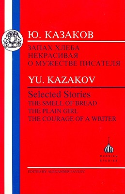 Kazakov: Selected Stories - Kazakov, Iurii