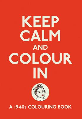 Keep Calm and Colour In - Michael O'Mara
