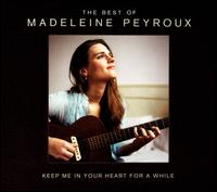 Keep Me in Your Heart [Deluxe Edition] - Madeleine Peyroux