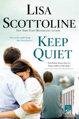 Keep Quiet - Scottoline, Lisa
