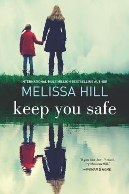 Keep You Safe - Hill, Melissa