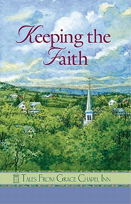 Keeping the Faith - Hanson, Pam, and Andrews, Barbara