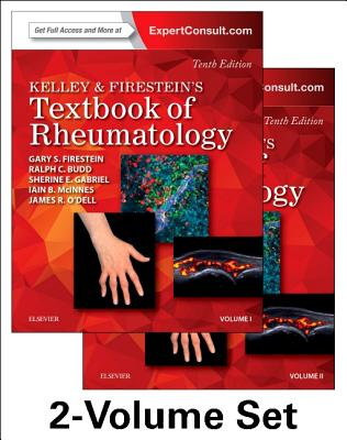 Kelley and Firestein's Textbook of Rheumatology, 2-Volume Set - Firestein, Gary S, and Budd, Ralph C, MD, and Gabriel, Sherine E, MD, Msc