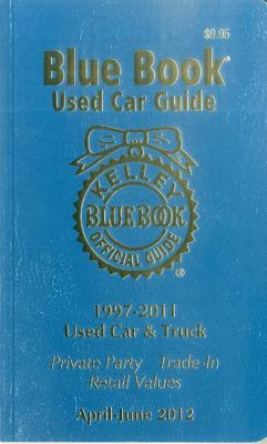 Kelley Blue Book Used Car Guide April - June 2012 - Kelley Blue Book