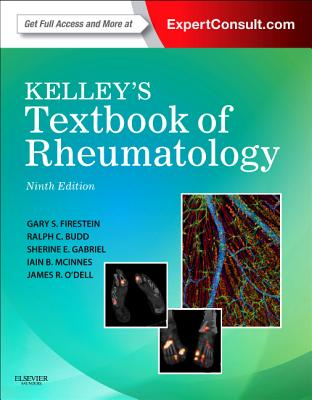 Kelley's Textbook of Rheumatology: Expert Consult Premium Edition - Enhanced Online Features and Print, 2-Volume Set - Firestein, Gary S, and Budd, Ralph C, MD, and Gabriel, Sherine E, MD, Msc