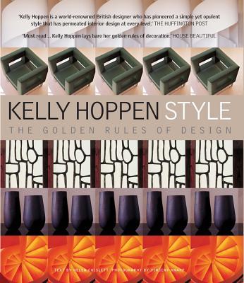 Kelly Hoppen Style: The Golden Rules of Design - Hoppen, Kelly