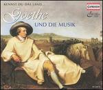 Kennst du das Land: Goethe und die Musik