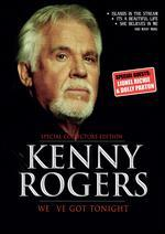 Kenny Rogers:  We've Got Tonight