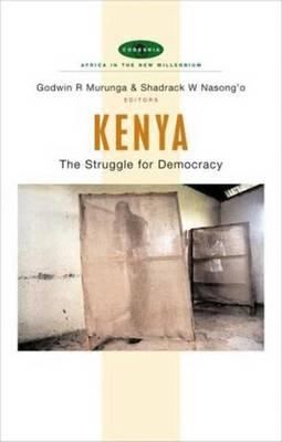 Kenya: The Struggle for Democracy - Murunga, Godwin R