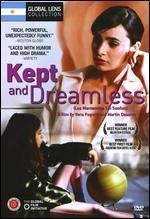Kept and Dreamless - Martin Desalvo; Vera Fogwill