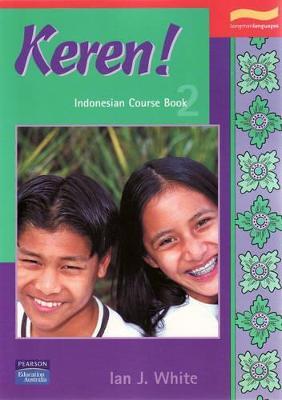 Keren! 2 Student Book - White, Ian