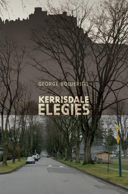 Kerrisdale Elegies - Bowering, George