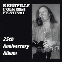 Kerrville Folk Festival: 25th Anniversary Album - Various Artists