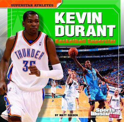 Kevin Durant: Basketball Superstar - Doeden, Matt