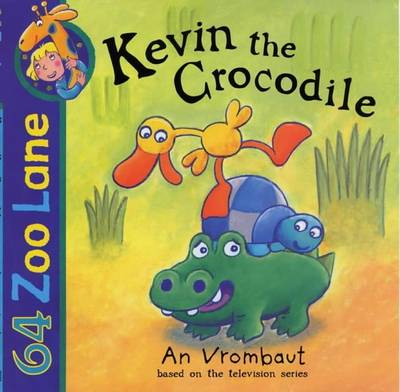 Kevin the Crocodile - Vrombaut, An