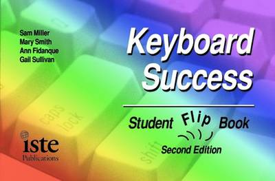 Keyboard Success Student Flip Book - Miller, Sam, and Smith, Mary, and Fidanque, Ann