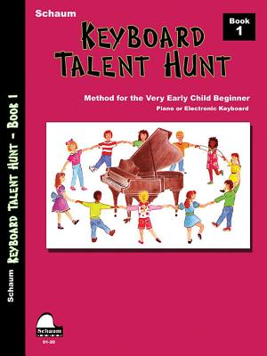 Keyboard Talent Hunt: Book 1 Pre-Primer Level - Schaum, John W