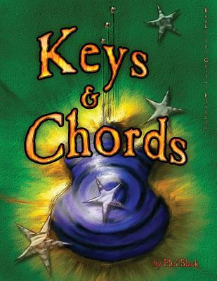 Keys and Chords: A Book for Guitar Players - Black, Phil