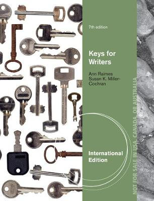 Keys for Writers - Raimes, Ann, and Miller-Cochran, Susan K.