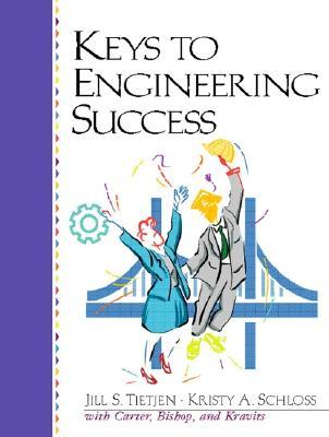 Keys to Engineering Success - Tietjen, Jill S