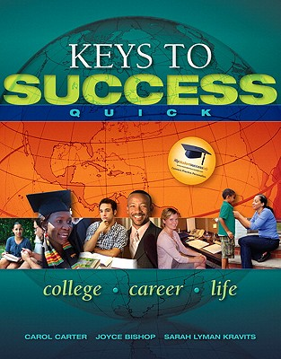 Keys to Success Quick - Carter, Carol, and Bishop, Joyce, and Kravits, Sarah Lyman