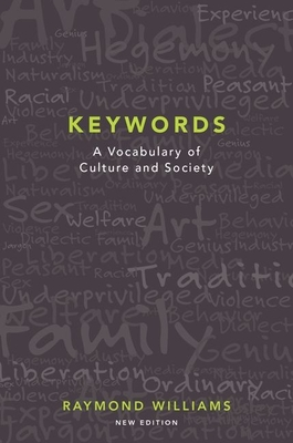 Keywords: A Vocabulary of Culture and Society - Williams, Raymond