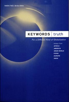 Keywords: Truth - Tazi, Nadia (Editor)