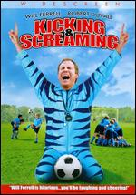 Kicking and Screaming [WS] - Jesse Dylan