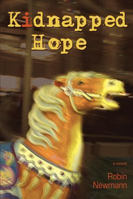 Kidnapped Hope - Newmann, Robin