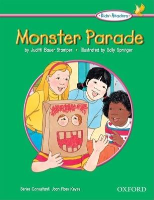 Kids' Readers: Monster Parade - Bauer Stamper, Judith, and Keyes, Joan Ross