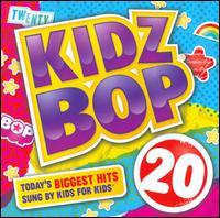 Kidz Bop 20 - Kidz Bop Kids