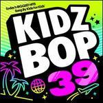Kidz Bop 39