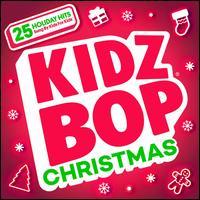 Kidz Bop Christmas [2018] - Kidz Bop Kids