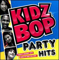 Kidz Bop Party Hits! - Kidz Bop Kids