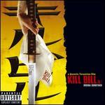 Kill Bill, Vol. 1 [Original Soundtrack]