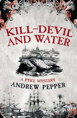 Kill-Devil and Water - Pepper, Andrew
