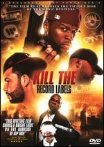 Kill the Record Labels