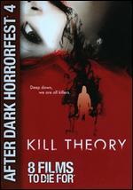 Kill Theory - Chris Moore