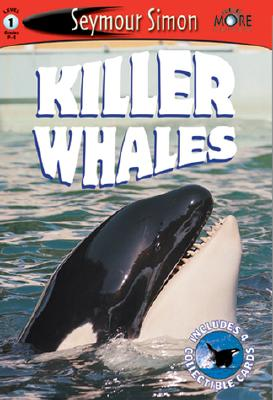 Killer Whales: See More Readers Level 1 - Simon, Seymour, and Chronicle Books