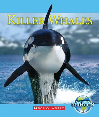 Killer Whales - Simon, Charnan, and Kazunas, Ariel