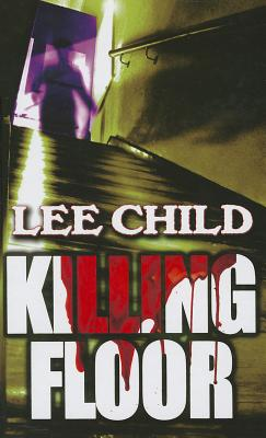 Killing Floor - Child, Lee, New
