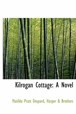 Kilrogan Cottage - Pratt Despard, Harper & Brothers Matild
