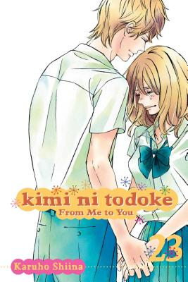 Kimi Ni Todoke: From Me to You, Vol. 23 - Shiina, Karuho