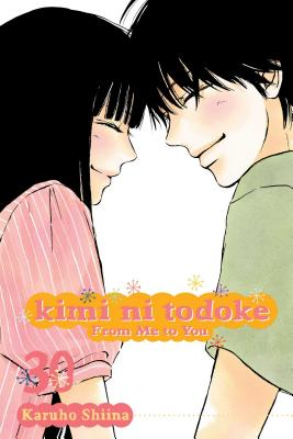 Kimi ni Todoke: From Me to You, Vol. 30 - Shiina, Karuho