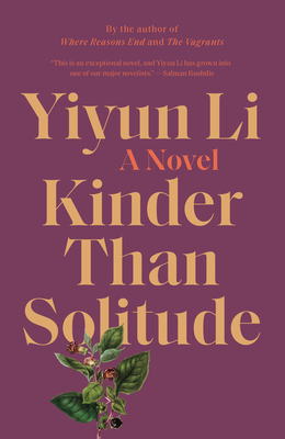 Kinder Than Solitude - Li, Yiyun