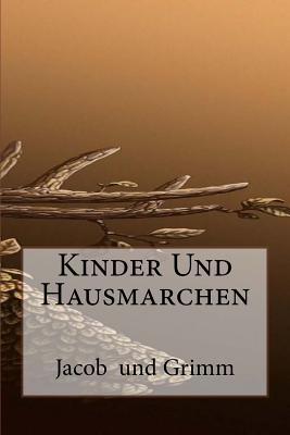 Kinder Und Hausmarchen - Grimm, Jacob Ludwig Carl