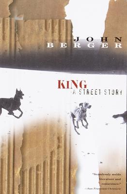 King: A Street Story - Berger, John